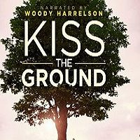 « Kiss the Ground » : un film dédié à l'écologie